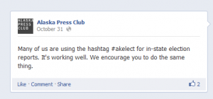 Alaska Press Club as well as a number of media outlets and journalists posted messages about using the hashtag in the days leading up to the elections.